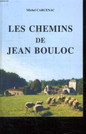 Les Chemins De Jean Bouloc - Couverture - Format classique