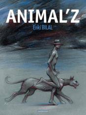 Vente  Animal'z  - Enki Bilal