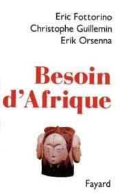 Besoin D'Afrique. - Couverture - Format classique