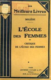 L'Ecole Des Femmes Suivi De Critique De L'Ecole Des Femmes. Collection : Les Meilleurs Livres N° 163. - Couverture - Format classique