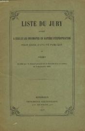 Liste Du Jury Appele A Regler Les Indemnites En Matiere D'Expropriation Pour Cause D'Utilite Publique En 1921. - Couverture - Format classique