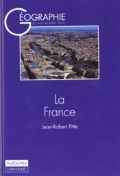 Vente livre :  La France  - Jean-Robert Pitte