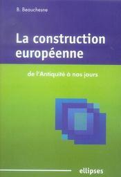 La Construction Europeenne De L'Antiquite A Nos Jours - Intérieur - Format classique
