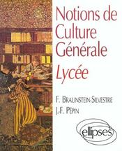 Notions De Culture Generale Lycee - Intérieur - Format classique