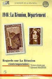 1946 ; la Réunion departement ; regards sur la Réunion contemporaine - Intérieur - Format classique