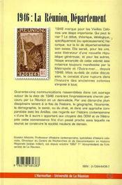 1946 ; la Réunion departement ; regards sur la Réunion contemporaine - 4ème de couverture - Format classique