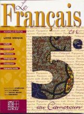 Le francais en 5e au cameroun livre unique eleve - Couverture - Format classique