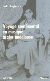 Voyage sentimental en musique arabo-andalouse - Intérieur - Format classique