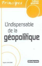 L'Indispensable De La Geopolitique (Reedition) - Intérieur - Format classique
