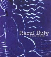 Raoul Dufy. Du Motif A La Couleur - Intérieur - Format classique
