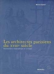 Les Architectes Parisiens Du Xviiie Siecle - Couverture - Format classique