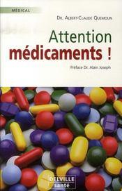 Attention médicaments - Intérieur - Format classique