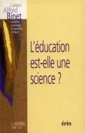 Cahiers A Binet N.659 & N.660; L'Education Est Elle Une Science - Couverture - Format classique