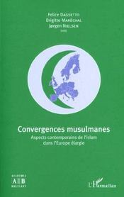 Convergences Musulmanes Aspects Contemporain De L'Islam Dans L'Europe Elargie - Intérieur - Format classique