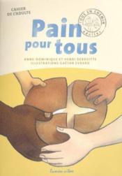 Du Pain Pour Tous Livre Adulte - Couverture - Format classique