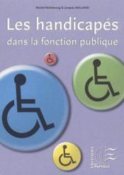Les handicapés dans la fonction publique - Couverture - Format classique