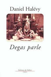 Degas parle - Intérieur - Format classique