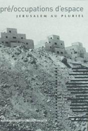 Pre Occupations D'Espace - Couverture - Format classique