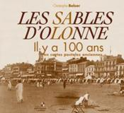Sables D'Olonne Il Y A 100 Ans (Les) - Couverture - Format classique