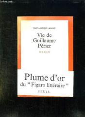 Vie De Guillaume Perier. - Couverture - Format classique