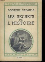 Les Secrets De L'Histoire. Collection : Toute L'Histoire N° 4 - Couverture - Format classique