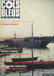 COLS BLEUS. HEBDOMADAIRE DE LA MARINE ET DES ARSENAUX N°2297 DU 11 MARS 1995. LE CANAL DE SUEZ PENDANT LA SECONDE GUERREE MONDIALE par LE CA H. LABROUSSE / LA MARINE PAKISTANAISE par J.M. LA TREMODAT / L'EDIC 9074 EN MISSION INTERARMEES SUR L'OYAPOCK ET.. - Couverture - Format classique