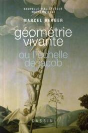 Géométrie vivante ou l'échelle de Jacob - Couverture - Format classique