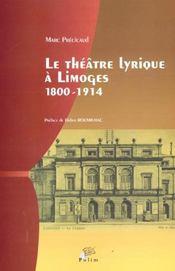 Le Theatre Lyrique A Limoges, 1800-1914 - Intérieur - Format classique