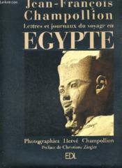 Lettres Et Journaux Du Voyage En Egypte (Champollion) - Couverture - Format classique