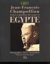 Lettres Et Journaux Du Voyage En Egypte (Champollion) - Intérieur - Format classique