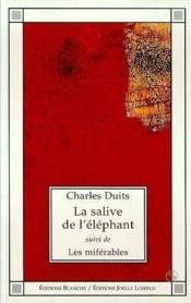 La Salive De L'Elephant ; Les Miferables - Couverture - Format classique