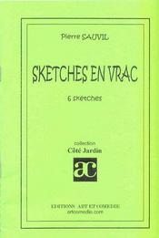 Sketches en vrac ; 6 sketches - Intérieur - Format classique