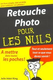 Vente livre :  Retouche photo pour les nuls  - Julie Adair King - Julie Adair King