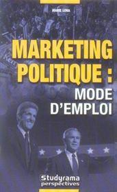 Marketing Politique : Mode D'Emploi - Intérieur - Format classique