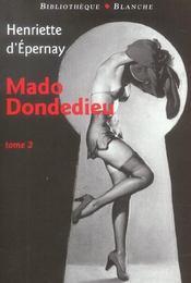 Mado dondedieu t.2 - Intérieur - Format classique