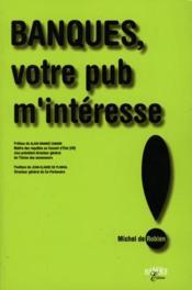 Banques Votre Pub M Interesse - Couverture - Format classique