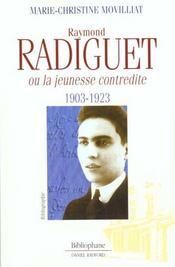 Raymond radiguet ; la jeunesse contredite - Intérieur - Format classique