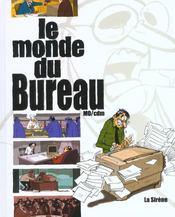 Le Monde Du Bureau - Intérieur - Format classique