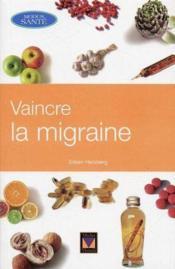 Vaincre La Migraine - Couverture - Format classique