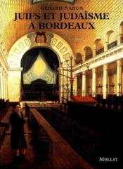 Juifs et judaïsme à Bordeaux - Couverture - Format classique