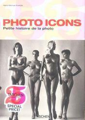 Photo icons ; petites histoires de la photo - Intérieur - Format classique