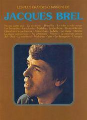 Les plus grandes chansons de Jacques Brel - Couverture - Format classique