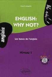 English why not? les bases de l'anglais niveau 1 - Intérieur - Format classique