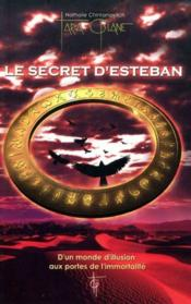 Vente livre :  Le secret d'Esteban  - Nathalie Chintanavitch