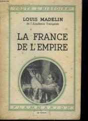 La France De L'Empire. Collection : Toute L'Histoire N° 5 - Couverture - Format classique