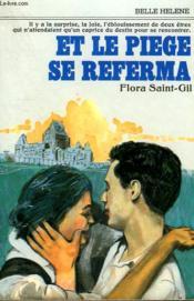 Et Le Piege Se Referma. Collection : A La Belle Helene. - Couverture - Format classique
