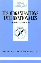 Vente  Les organisations internationales qsj 792  - Charles Zorgbibe - Zorgbibe C