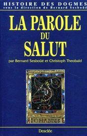 Histoire des dogmes t.4 ; la parole du salut - Couverture - Format classique