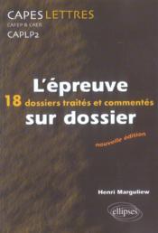 L'Epreuve Sur Dossier 18 Dossiers Traites Et Commentes Nouvelle Edition - Couverture - Format classique