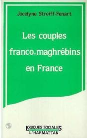 Couples Franco-Maghrebins En France - Couverture - Format classique